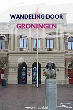 Ik maakte een mooie wandeling door Groningen. Mijn route en de bezienswaardigheden lees je in dit artikel. Lees je mee? #groningen #wandelen #hiken #stadswandeling #jtravel #jtravelblog