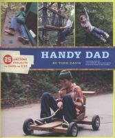 Skate ramps, zip lines, go-carts, and more! In this super-fun book, Todd Davis, extreme sports athlete and host of HGTV's Over Your Headpresents 25 awesome projects for dads to build with their kids. Busy dads can choose projects that range from simple to challenging and take anywhere from five minutes to a full weekend.