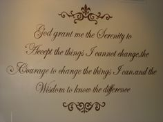 Serinity Courage Wisdom. Great to hang up in the living room where it is seen by everyone.