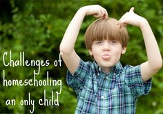 Homeschooling an Only Child