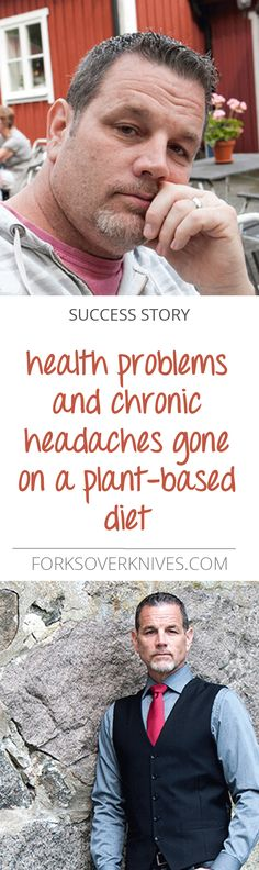 After years of chronic health problems, headaches, obesity, and fatigue, I went on a plant-based diet and turned everything around within months.