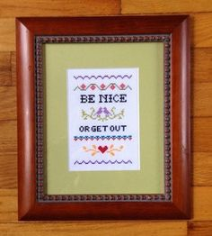 Funny counted cross stitch pattern: Be Nice or Get Out PDF instant download on Etsy, $5.58 CAD