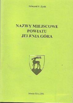 Okładka książki Nazwy miejscowe powiatu Jelenia Góra