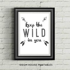 Keep The Wild In You *Instant Download* Printable Nursery Art 8x10 rustic adventure print boys room outdoor print adventure arrow print