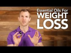 ▶ Essential Oils for Weight Loss Grapefruit, Cinnamon, Ginger one drop of each in water and drink or add to carrier oil like coconut and apply topically or diffuse it into the air