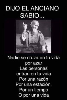 Un sabio anciano dijo:.....