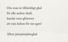 Julia - alltid mitt i prick - Utkast vintern 2018 Julia - always in the middle of the draft - Draft winter 2018 Some Quotes, Words Quotes, Wise Words, Best Quotes, Sayings, Swedish Quotes, Spiritual Words, Snapchat Quotes, Perfect Word