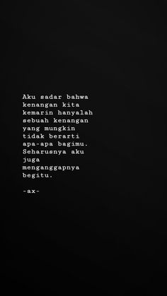 Story Quotes, Mood Quotes, Life Quotes, Sad Love Quotes, Heart Quotes, Asian Quotes, Quotations, Qoutes, Cinta Quotes