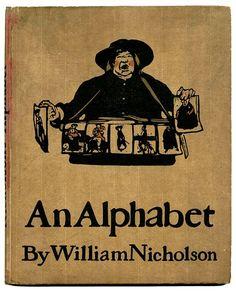 """An Alphabet"" by Sir William Nicholson, (English 1872 - William Nicholson, Matchbox Art, Graphic Design Print, Lectures, Graphic Illustration, Childrens Books, Alphabet, Artist, Prints"