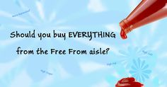 Buy EVERYTHING From The Free From Aisle? Do you really need to buy some products from the free from aisle to get them gluten free? We compare 5 different items available in free from aisles and regular aisles to see which you would be best off buying.