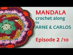 How to Crochet a Mandala. Part 2 by ARNE & CARLOS - YouTube