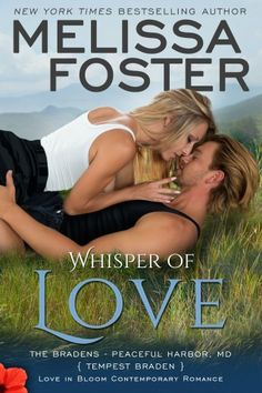 """Read """"Whisper of Love (Bradens at Peaceful Harbor) Tempest Braden"""" by Melissa Foster available from Rakuten Kobo. From New York Times bestselling author Melissa Foster comes a new sexy romance, WHISPER OF LOVE, in which Tempest Braden."""