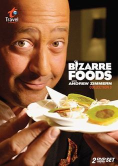 Bizarre Foods with Andrew Zimmern (2006)
