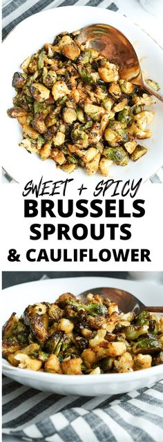 Sweet and Spicy Brussels Sprouts and Cauliflower Addicting! This is delicious! Brussels sprouts and Cauliflower appetizer or side dish. Clean Dinner Recipes, Clean Eating Dinner, Vegetarian Recipes, Healthy Recipes, Vegan Brussel Sprout Recipes, Free Recipes, Slow Cooker Balsamic Chicken, Gluten Free Lasagna, Photo Food