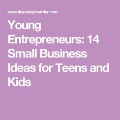 Young Entrepreneurs: 14 Small Business Ideas for Teens and Kids - Tap the link now to Learn how I made it to 1 million in sales in 5 months with e-commerce! I'll give you the 3 advertising phases I did to make it for FREE!