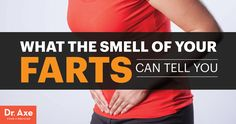 Have you ever worried about how much you fart? Here's what the smell and frequency of your flatulence really means.