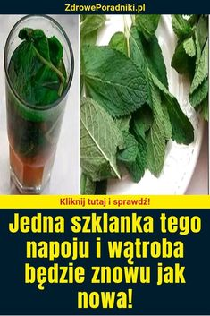 Jedna szklanka tego napoju i wątroba będzie znowu jak nowa! Jus D'orange, Natural Medicine, Beauty Care, Cantaloupe, Herbs, Fruit, Drinks, Healthy, Hacks