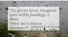 Accorgitene Fact Quotes, Love Quotes, Italian Words, Boys Are Stupid, Tumblr Quotes, I Miss You, Nostalgia, Positivity, Lettering
