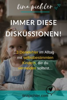 Irrtümer im Alltag mit Kindern 3 widespread errors about self-determined (autonomous), strong-willed children and why they constantly cause conflicts and outbursts of anger in everyday family or