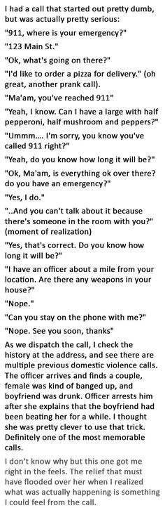 great idea - if you need to call 911 while your abuser is in the room, pretend to order a pizza.