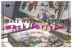 How To Make Wedding Expos Work For You