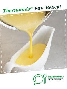 Hollandaise mit Schmand und Butter von Gast. Ein Thermomix ® Rezept aus der Kategorie Saucen/Dips/Brotaufstriche auf www.rezeptwelt.de, der Thermomix ® Community.