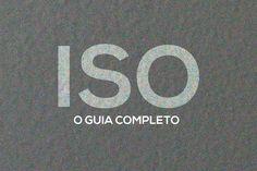 ISO na Fotografia: Um Guia absolutamente completo para Fotógrafos