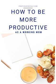 It can be hard to get everything done as a working mom. Use these productivity tips and learn to be more productive in a snap!
