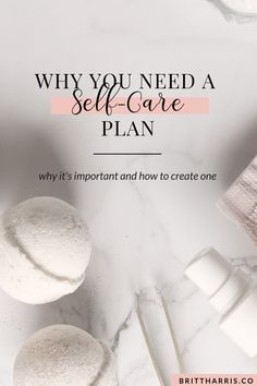 You need a self-care