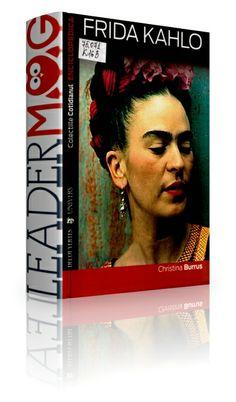 Frida Kahlo – Burrus Christina - Prietena a lui Lev Troţki, admirată de suprarealişti, fotografiată de cei mai mari fotografi, Frida a pictat îndeosebi autoportrete, între care Cele două Fride, Coloana frântă, dar şi nişte singulare naturi moarte. Cover, Books, Frida Kahlo, Libros, Book, Book Illustrations, Libri