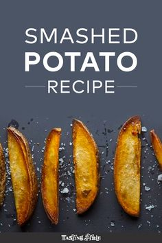 Smooth, easy and delicious, these smashed potatoes are a no-brainer
