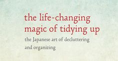 Does it spark joy? If not, discard it! With this simple mentality, Marie Kondo teaches people how to revitalize their homes and, by extension, their lives.