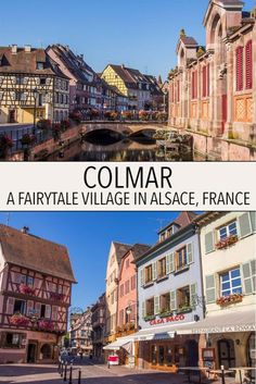 Colmar is a gorgeous