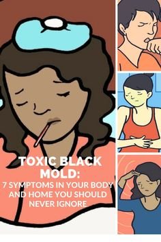 Toxic Black Mold: 7 Symptoms In Your Body And Home You Should Never Ignore -