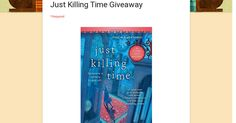 Just Killing Time Giveaway