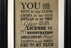 You Are The Keys To My Cuffs Burlap Print Military by MilsoMade
