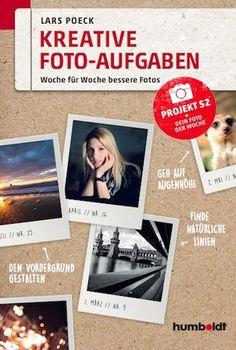 Das Buch: Kreative Foto-Aufgaben