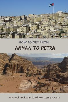 How to get from Amman to Petra in Jordan - Backpack Adventures Middle East Destinations, Amazing Destinations, Travel Destinations, Travel Guides, Travel Tips, Travel Goals, Travel Advice, Travel Around The World, Around The Worlds