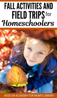 Fall is in the air. School is back in session. And everywhere you look, kids are gearing up for a fun-filled fall. Fall is a great time of year to be a kid - especially a homeschooled kid. Fall means cooler weather, changing leaves, and field trips!