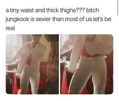 A tiny waist and thick thighs? bitch jungkook is sexier than most of us let's be real - iFunny :) Jikook, Bts Suga, Bts Bangtan Boy, Namjoon, Taehyung, Hoseok, Jung Kook, Bts Memes, Funny Memes