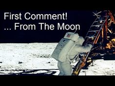 The Real First Words Spoken On The Moon - And What They Meant