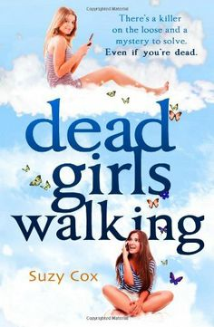 Dead Girls Walking (Dead Girls Detective Agency 2) by Suzy Cox