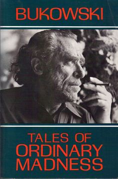 Bukowski - I bought it under the original title, and still treasure my signed and dedicated copy.