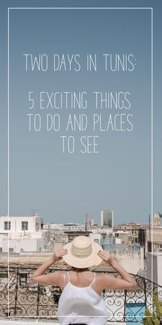 Tunis is one of the most underrated destinations I ever had to see. These are 5 exiting things to do and places to see when you only have two days in Tunis. Stuff To Do, Things To Do, Second Day, Places To See, Wander, Africa, Bucket, Europe, Beach