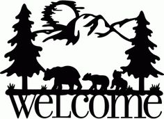Silhouette Design Store - View Design welcome sign bear family Wood Burning Patterns, Wood Burning Art, Animal Silhouette, Silhouette Design, Bride Silhouette, Dress Silhouette, Scroll Saw Patterns, Silhouette Cameo Projects, Glass Blocks