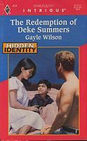 The Redemption of Deke Summers by Gayle Wilson - FictionDB Identity, Author, History, Summer, Historia, Summer Time, Writers, Personal Identity