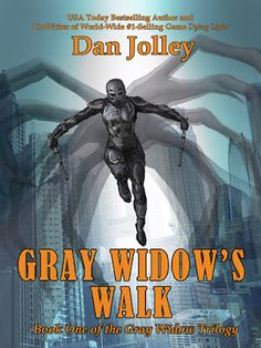 "Set in Atlanta, ""Gray Widow's Walk"" is the first book of the Gray Widow Trilogy.  The cross-genre trilogy, with a mix of science fiction, thriller elements, and dark fantasy, features captivating female protagonist, Janey Sinclair, the masked vigilante dubbed the Gray Widow by the press. As Janey's vigilantism gains worldwide attention, and her showdown with a bloodthirsty shapeshifter draws ever closer, the reason for her augmented abilities. By Dan Jolley (BA '93)"