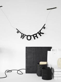 Inspiration - love my work Inspire Me Home Decor, Table Office, Make Your Own Banner, Dream Word, Black Banner, Make Do And Mend, Silver Blonde, Workspace Inspiration, Diy Letters