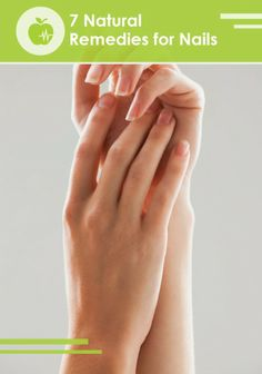7 Natural Remedies for Dry, Brittle Nails