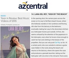 Lana Del Rey's music video for 'High By The Beach' is listed as the 14th best video of 2015 (via AZCentral) #LDR #news